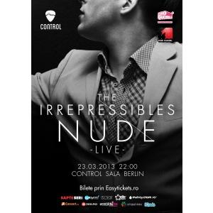 nude. The Irrepressibles – Nude, spectacol in premiera la Bucuresti