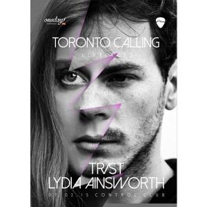 toronto calling. Toronto Calling: TR/ST si Lydia Ainsworth, live la Bucuresti