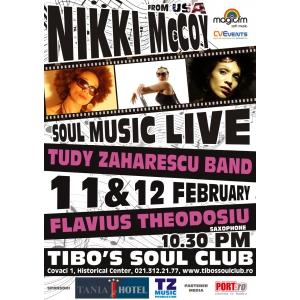 NIKKI MCCOY VINE LA TIBO'S SOUL CLUB, in 11 si 12 februarie 2011!