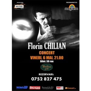 Concert FLORIN CHILIAN - 6 mai, Botosani