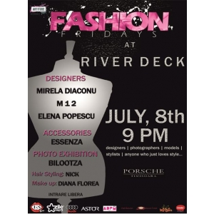 river deck. fashion fridays, 8 iulie, river deck