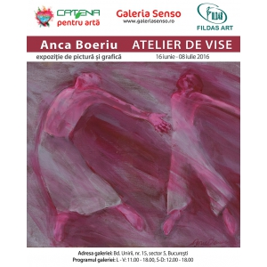 Afis expoziție ATELIER DE VISE - Anca Boeriu