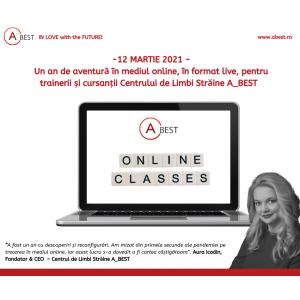 12 martie 2021: Un an de aventură în mediul online, în format live, pentru trainerii și cursanții Centrului de Limbi Străine A_BEST