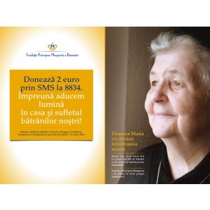 singuratate. În sprijinul vârstnicilor singuri,  Fundaţia Principesa Margareta a României şi Europa FM îşi unesc forţele  într-o campanie de strângere de fonduri prin SMS la numărul 8834