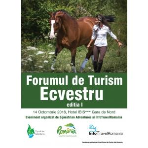 turism. Forumul de Turism Ecvestru- Editia I