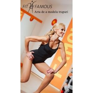 Fit Famous.  Silueta de vedeta cu Fit&Famous by Luminita Nicolescu