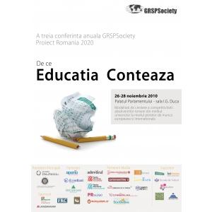 GRSPSociety. GRSPSociety vă invita la conferinţa  Proiect România 2020: De ce educaţia contează