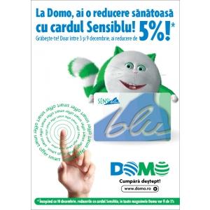 Reduceri sanatoase, la Domo, cu cardul Sensiblu!