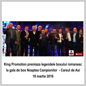 festivitate. King Promotion premiaza legendele boxului romanesc la gala de box Noaptea Campionilor- Careul de Asi
