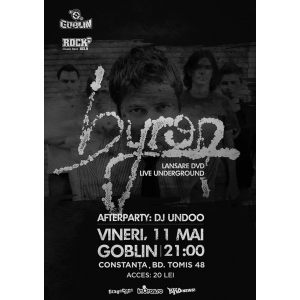 targoviste. byron lanseaza DVD-ul Live Underground la Constanta pe 11 mai si  la Targoviste pe 12 mai