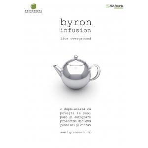 "byron infusion. Trupa byron si ceainariile Carturesti te invita la ""byron Infusion – Live Overground"""