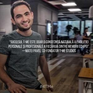 ME. T-Me Studios Matei about Success