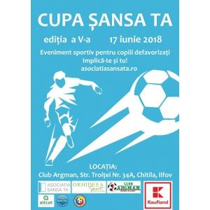 Cupa Sansa Ta, editia a cincea, 17 iunie 2018.  Sportul in viata copiilor defavorizati