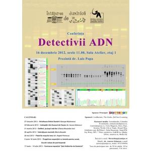 ADN. Detectivii ADN