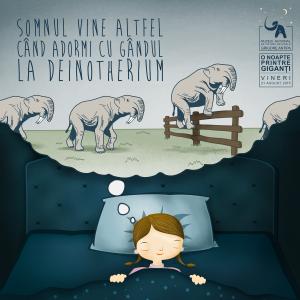 giganti. Somnul vine altfel când adormi cu gândul la Deinotherium - ediţia din 21 august 2015