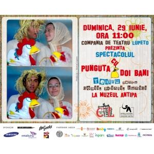 """punguta cu doi bani. Spectacol de teatru """"Punguța cu doi bani"""", în grădina Muzeului """"Antipa"""""""