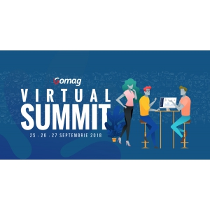Gomag Virtual Summit 2018 - 3 zile de marketing si eCommerce