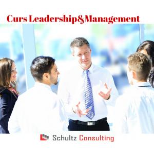 8 iulie. Curs Leadership Management 8-9 Iulie 2016