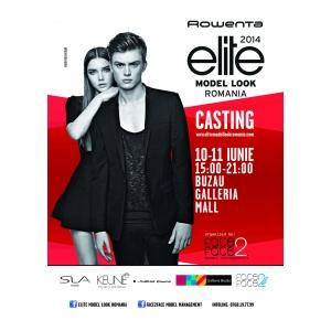 Casting Rowenta Elite Model Look Buzau 2014, Galleria Mall, 10-11 iunie