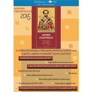"""agenda. """"Agenda creștinului"""" pentru anul 2015 – un instrument folositor pentru gestionarea timpului şi sporirea trăirii duhovniceşti"""