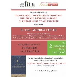 andrew louth. Andrew Louth, profesor emerit de studii patristice și bizantine din Marea Britanie, conferențiază la Iași în cadrul FILIT 2014