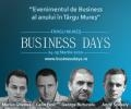 businessdays. Capitala afacerilor se muta in 24-25 martie la Targu Mures (www.businessdays.ro)