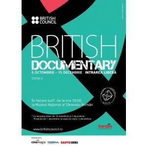 proiecţii de documentare. Cele mai bune documentare britanice vor putea fi vizionate la cea de-a cincea editie a British Documentary