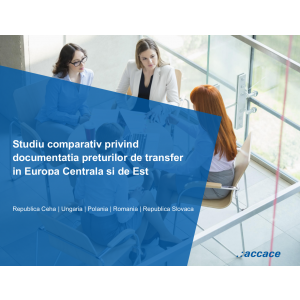 transfer pricing. Taxarea companiilor afiliate in Europa Centrala si de Est. Studiu comparativ privind documentatia preturilor de transfer in Europa Centrala si de Est