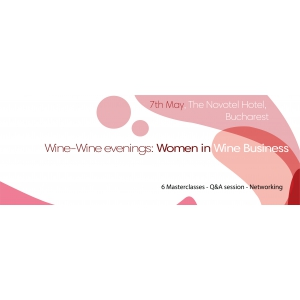 wine. Women in Wine Business, noua ediţie Wine-Wine Evenings.  O călătorie în universul vinului alături de femeile de succes din business