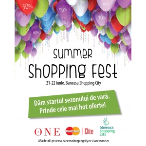 Baneasa Shopping City. În Băneasa Shopping City are loc Summer Shopping Fest