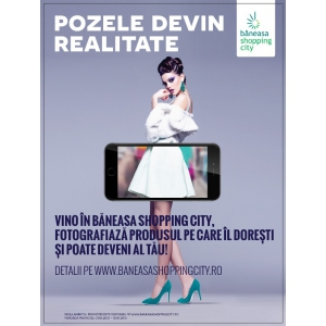 Pozele devin realitate în Băneasa Shopping City