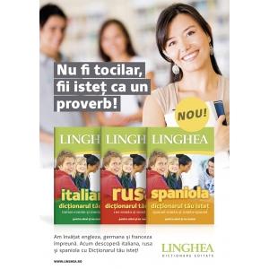 Rusa, spaniola şi italiana le înveţi din Dicţionarul tău Isteţ, pentru că îţi place să vorbeşti mult şi bine numeroase limbi străine