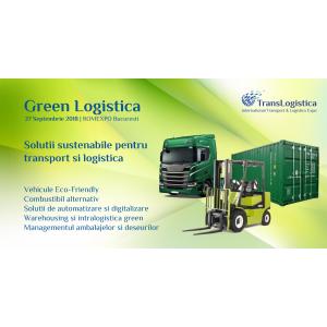 Combustibili alternativi si economie circulara la forumul GREEN Logistica by TransLogistica EXPO