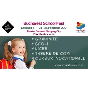 REMINDER: Vineri, 24 Februarie, începe maratonul ofertelor școlare si extrașcolare la Bucharest School Fest 2017!