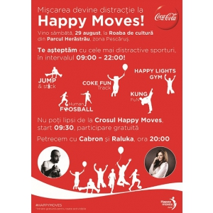 happy moves. Coca-Cola Happy Moves vine la Roaba de cultură, sâmbătă, 29 august, 2015
