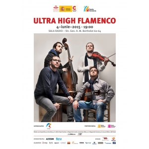 ULTRA HIGH FLAMENCO în concert la Sala Radio