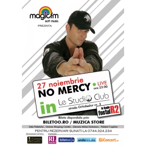 No Mercy concerteaza in Le Studio Club (Fostul R2, Regie)