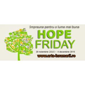 Hope Friday la Arta-inramarii.ro