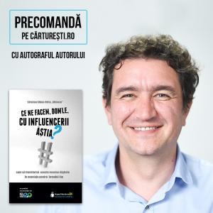 Cristian China-Birta lansează prima carte de marketing din România care prezintă întreaga strategie din spatele colaborărilor cu influenceri