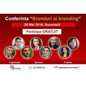 congrese şi conferinte. Cine sunt speakerii conferintei Branduri si branding, din 24 mai