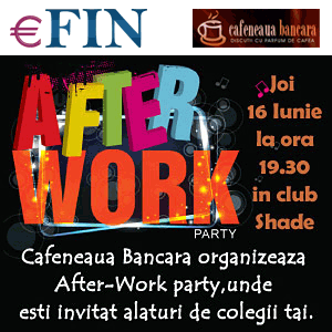 cafeneaua bancara  after-work party. Efin.ro si Cafeneaua bancara lanseaza After-Work Party