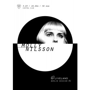 holy molly. Berlin Session #1: Molly Nilsson, in concert la Control Club
