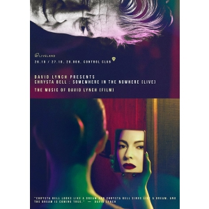 david lynch. David Lynch prezinta: Chrysta Bell – Somewhere in the Nowhere, live la Bucuresti