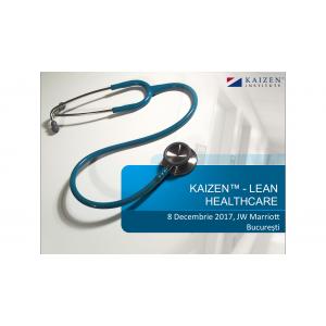 HEALTHCARE. Conferința Internațională KAIZEN™-Lean Healthcare
