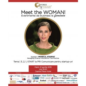 monica jitariuc. Monica Jitariuc, Managing Partner MSLGROUP The Practice, speaker la Meet the WOMAN!