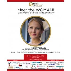 meet the woman . Doina Vilceanu, Chief Marketing Officer ContentSpeed, speaker la Meet the WOMAN!
