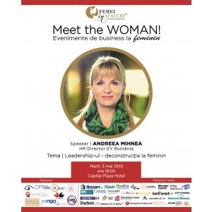 Andreea Mihnea, HR Director EY Romania, Speaker la Meet the WOMAN  Citeste mai mult: Comunicate de Presa