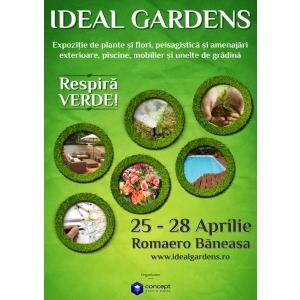 Expozitia IDEAL GARDENS va fi organizata in perioada 25 – 28 aprilie, la ROMAERO BANEASA