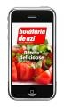 """Sanoma Hearst Romania lanseaza aplicatia iPhone """"Bucataria de Azi – Retete delicioase"""""""