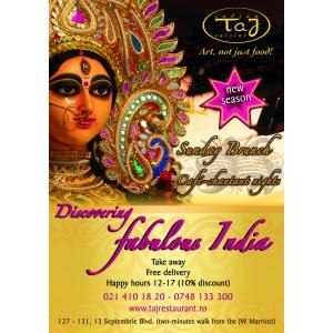 discovering fabulos India. Discover Fabulos India in noul sezon la Taj Restaurant!